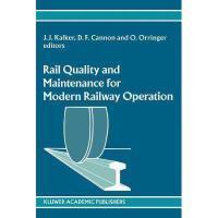 【预订】Rail Quality and Maintenance for Modern Railway Y978904