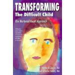【预订】Transforming the Difficult Child: The Nurtured Heart Ap