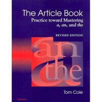 【预订】The Article Book: Practice Toward Mastering A, An