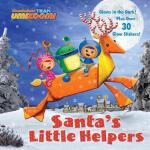 【预订】Santa's Little Helpers (Team Umizoomi)