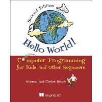 【预订】Hello World!: Computer Programming for Kids and Y978161