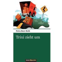 【预订】Trixi Zieht Um