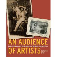 【预订】An Audience of Artists: Dada, Neo-Dada, and the