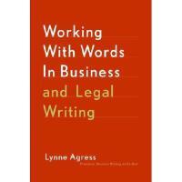 【预订】Working with Words in Business and Legal Writing