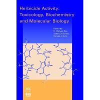 【预订】Herbicide Activity: Toxicology, Biochemistry and