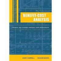 【预订】Benefit-Cost Analysis: Financial and Economic