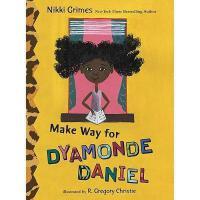 【预订】Make Way for Dyamonde Daniel