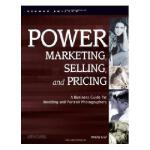 【预订】Power Marketing, Selling, and Pricing: A Business