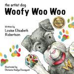 【预订】Woofy Woo Woo: The Artist Dog