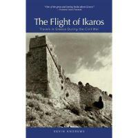 【预订】The Flight of Ikaros: Travels in Greece During the