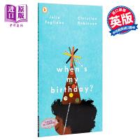 【中商原版】Christian Robinson:我的生日是什么时候 When's My Birthday? 亲子绘本