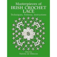【预订】Masterpieces of Irish Crochet Lace: Techniques
