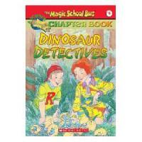 英文原版The Magic School Bus A Science Chapter Book Dinosaur Det