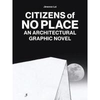 【预订】Citizens of No Place: An Architectural Graphic
