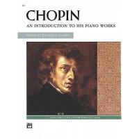 【预订】Chopin -- An Introduction to His Piano Works