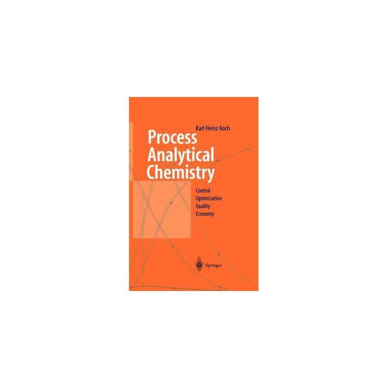 【预订】Process Analytical Chemistry: Control, Optimization 美国库房发货,通常付款后3-5周到货!