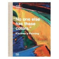 """""""No one else has these colors"""": Kirchner's"""