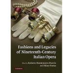 【预订】Fashions and Legacies of Nineteenth-Century Italian