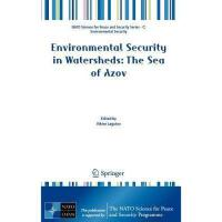 【预订】Environmental Security in Watersheds: The Sea of