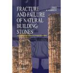 【预订】Fracture and Failure of Natural Building Stones: