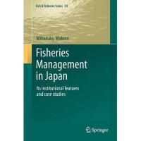 【预订】Fisheries Management in Japan: Its Institutional