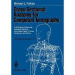 【预订】Cross-Sectional Anatomy for Computed Tomography: A