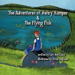 【预订】The Adventures of Henry Hamper and the Flying Fish
