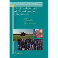 【预订】The Ecophysiology of Plant-Phosphorus Interactions