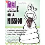 【中商海外直订】Bride on a Mission: A Wedding Planning Guide for th