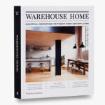 Warehouse Home仓库�成家:二十一世纪工业生活灵感 室内居住空间设计书籍