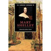 【预订】The Cambridge Companion to Mary Shelley Y9780521007702