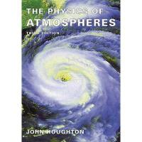 【预订】The Physics of Atmospheres