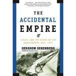 【预订】The Accidental Empire: Israel and the Birth of the