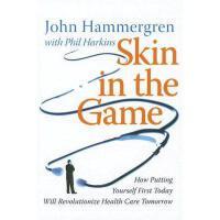 【预订】Skin In The Game: How Putting Yourself First Today