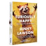 【中商原版】高兴死了 英文原版畅销书籍Furiously Happy Jenny Lawson珍妮罗森著 焦虑症抑郁症