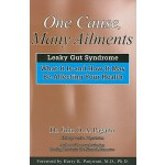 【预订】One Cause, Many Ailments: The Leaky Gut Syndrome: What