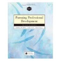 【预订】Pursuing Professional Development: The Self as