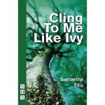 【预订】Cling to Me Like Ivy