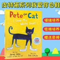 【顺丰速运】英文进口原版皮特猫系列我爱白鞋子 Pete the Cat I Love My White Shoes 吴