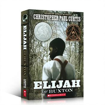 英文原版小说2008年纽伯瑞银奖 Elijah of Buxton 巴克斯顿的以利亚 平装 奔跑的少年美国进口书籍小学英语课外阅读7-12岁