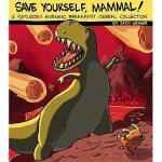 【预订】Save Yourself, Mammal!: A Saturday Morning Breakfast