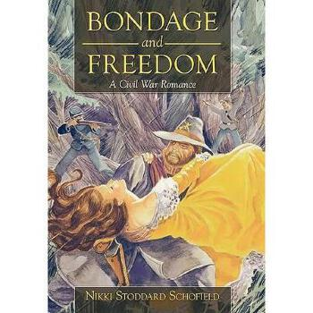 【预订】Bondage and Freedom: A Civil War Romance 美国库房发货,通常付款后3-5周到货!