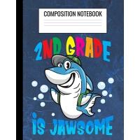 【预订】Composition Notebook: 2nd Grade is Jawsome: Wide Ruled L