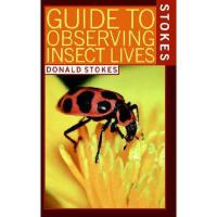 【预订】Stokes Guide to Observing Insect Lives