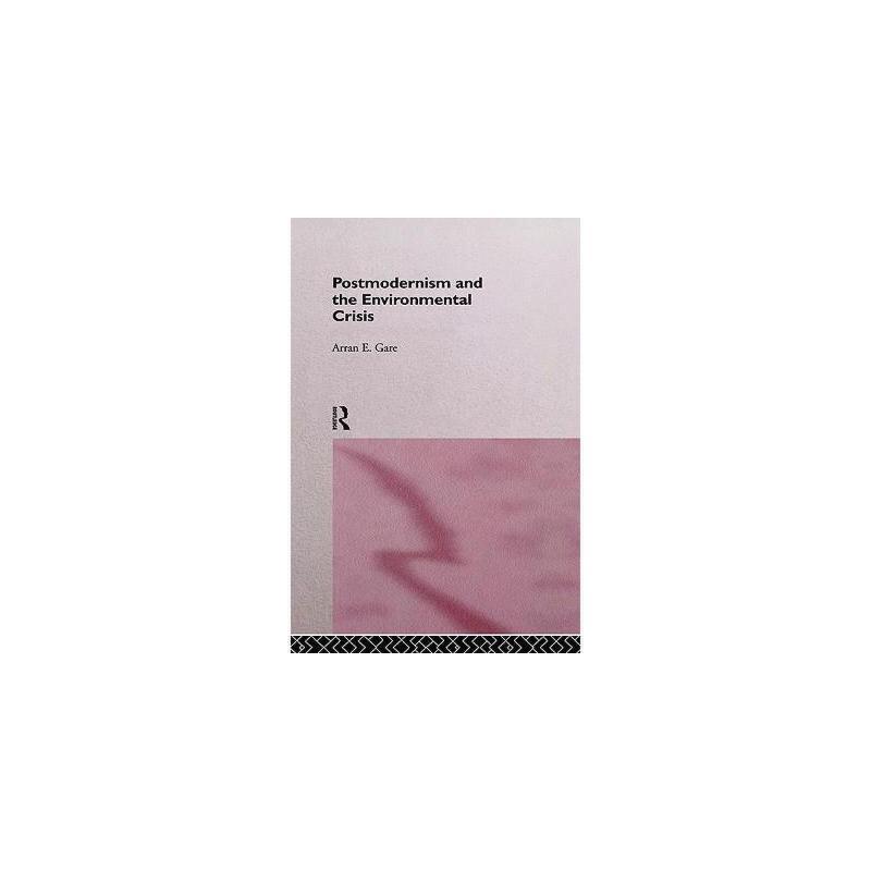 【预订】Postmodernism and the Environmental Crisis Y9780415124782 美国库房发货,通常付款后3-5周到货!