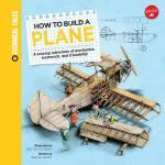 【预订】How to Build a Plane: A Soaring Adventure of Mechanics,