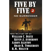 Five by Five 2: No Surrender