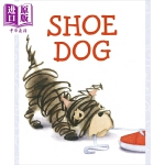 【中商原版】Katherine Tillotson:追鞋子的狗 Shoe dog 名家绘本 低幼童书 故事书 亲子绘本