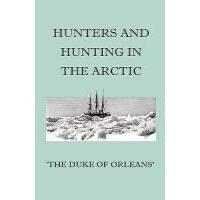 【预订】Hunters and Hunting in the Arctic