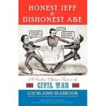 【预订】Honest Jeff and Dishonest Abe: A Southern Children's